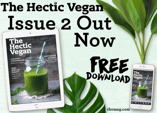 The Hectic Vegan Magazine Issue 2