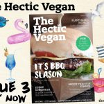 The Hectic Vegan Magazine Issue 3