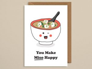You make miso happy